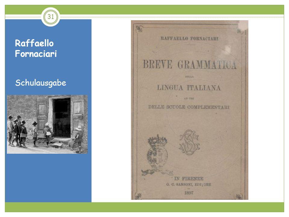 Raffaello Fornaciari Schulausgabe