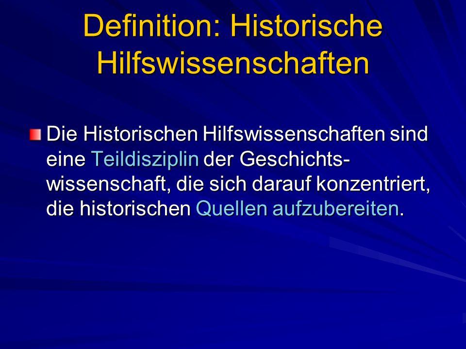Definition: Historische Hilfswissenschaften