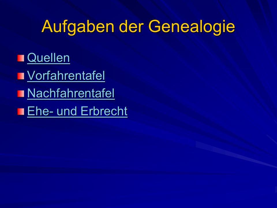 Aufgaben der Genealogie