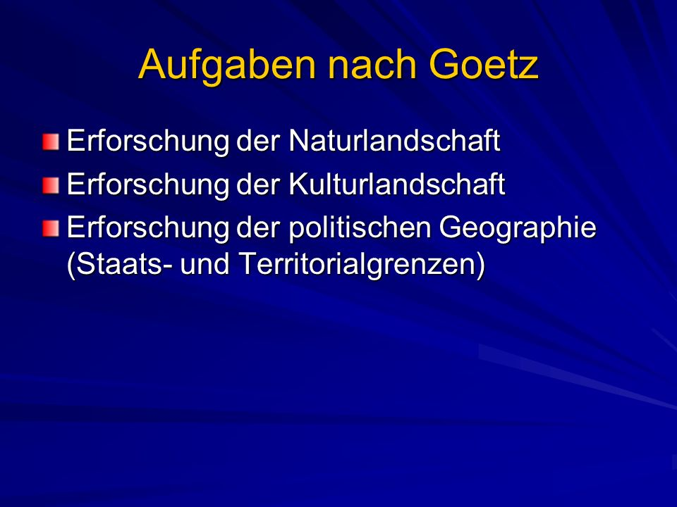 Aufgaben nach Goetz Erforschung der Naturlandschaft