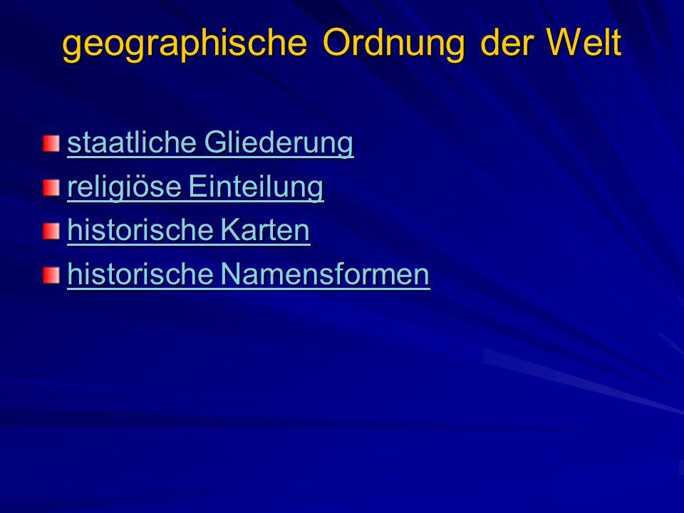 geographische Ordnung der Welt