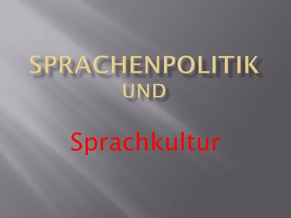 Sprachenpolitik und Sprachkultur