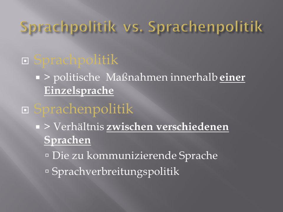 Sprachpolitik vs. Sprachenpolitik
