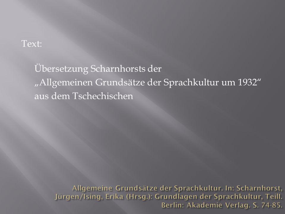 """Text: Übersetzung Scharnhorsts der """"Allgemeinen Grundsätze der Sprachkultur um 1932 aus dem Tschechischen"""