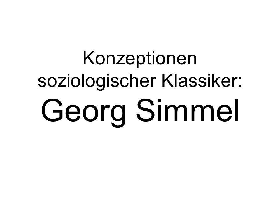 Konzeptionen soziologischer Klassiker: Georg Simmel