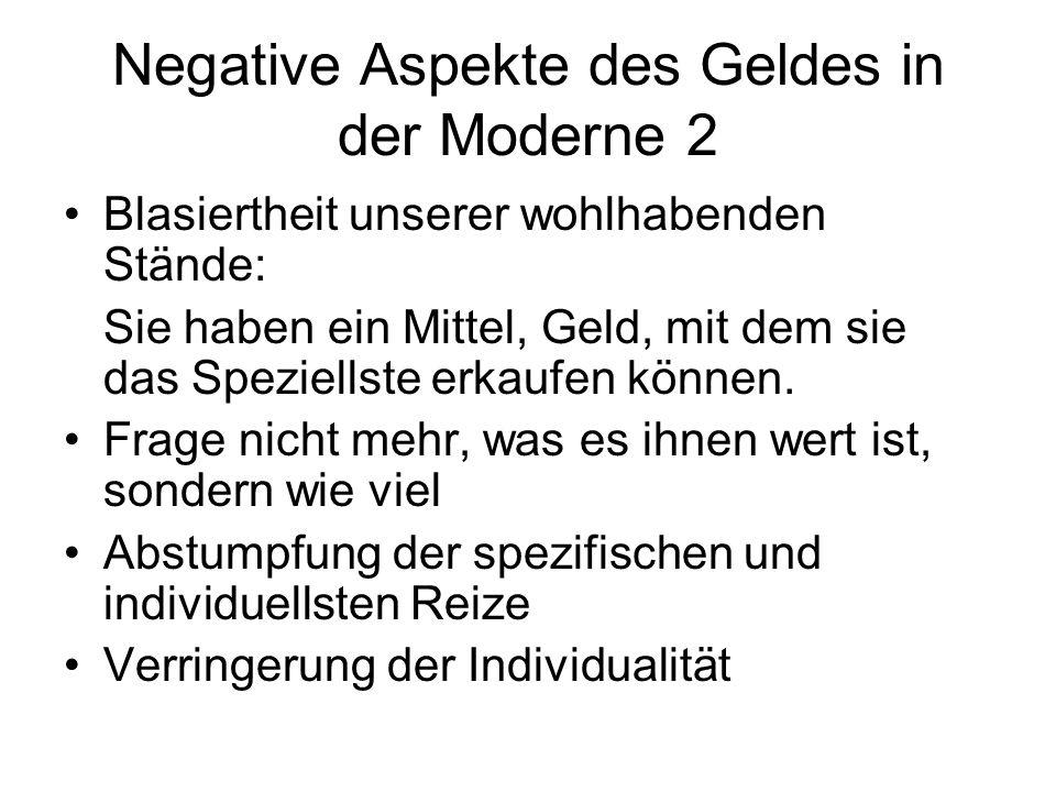 Negative Aspekte des Geldes in der Moderne 2