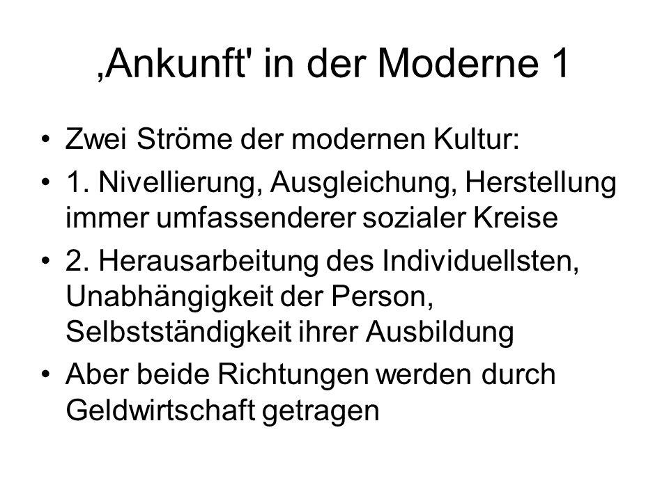 'Ankunft in der Moderne 1