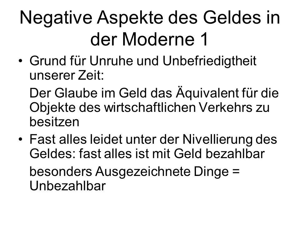 Negative Aspekte des Geldes in der Moderne 1