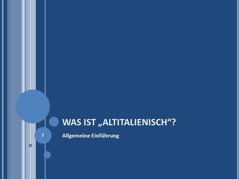 """WAS IST """"ALTITALIENISCH"""