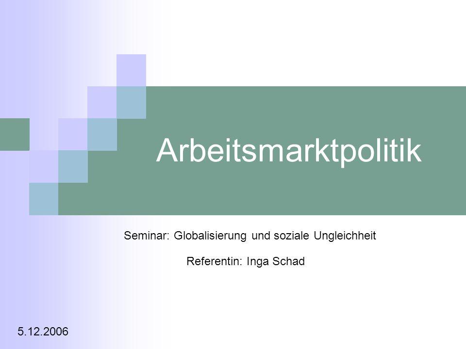 Arbeitsmarktpolitik Seminar: Globalisierung und soziale Ungleichheit