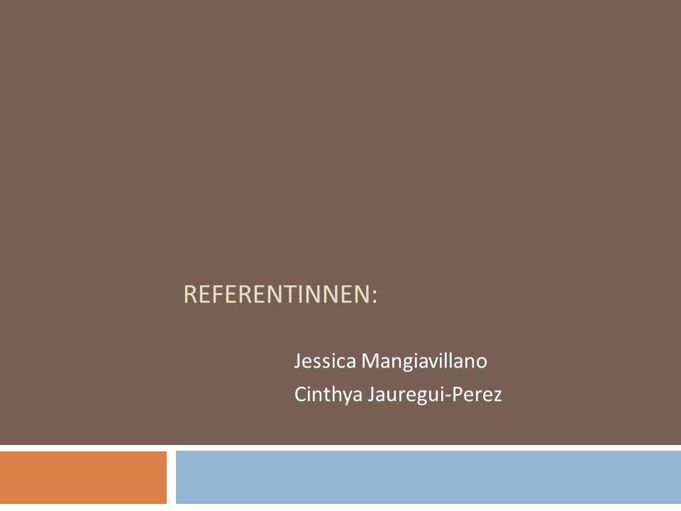 Jessica Mangiavillano Cinthya Jauregui-Perez