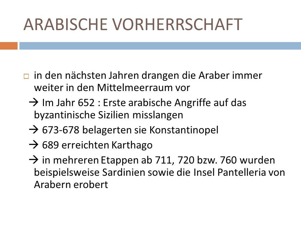ARABISCHE VORHERRSCHAFT
