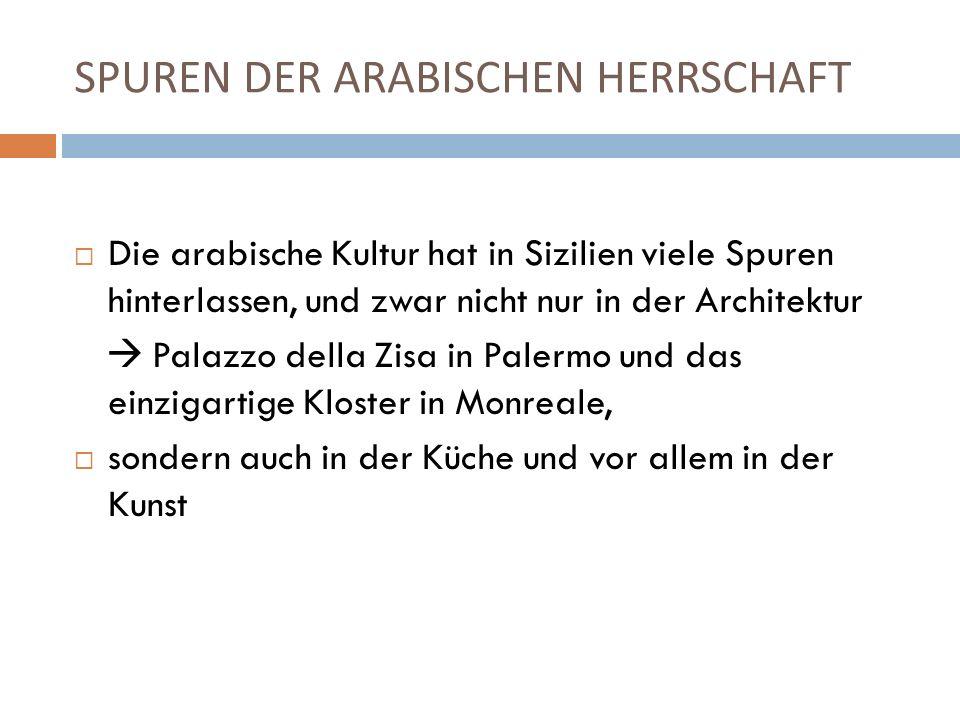 SPUREN DER ARABISCHEN HERRSCHAFT