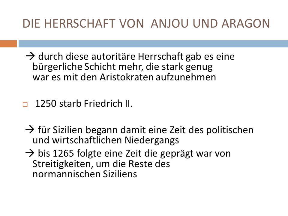 DIE HERRSCHAFT VON ANJOU UND ARAGON