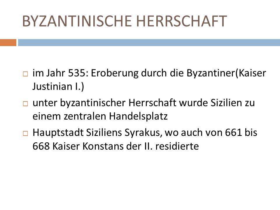 BYZANTINISCHE HERRSCHAFT