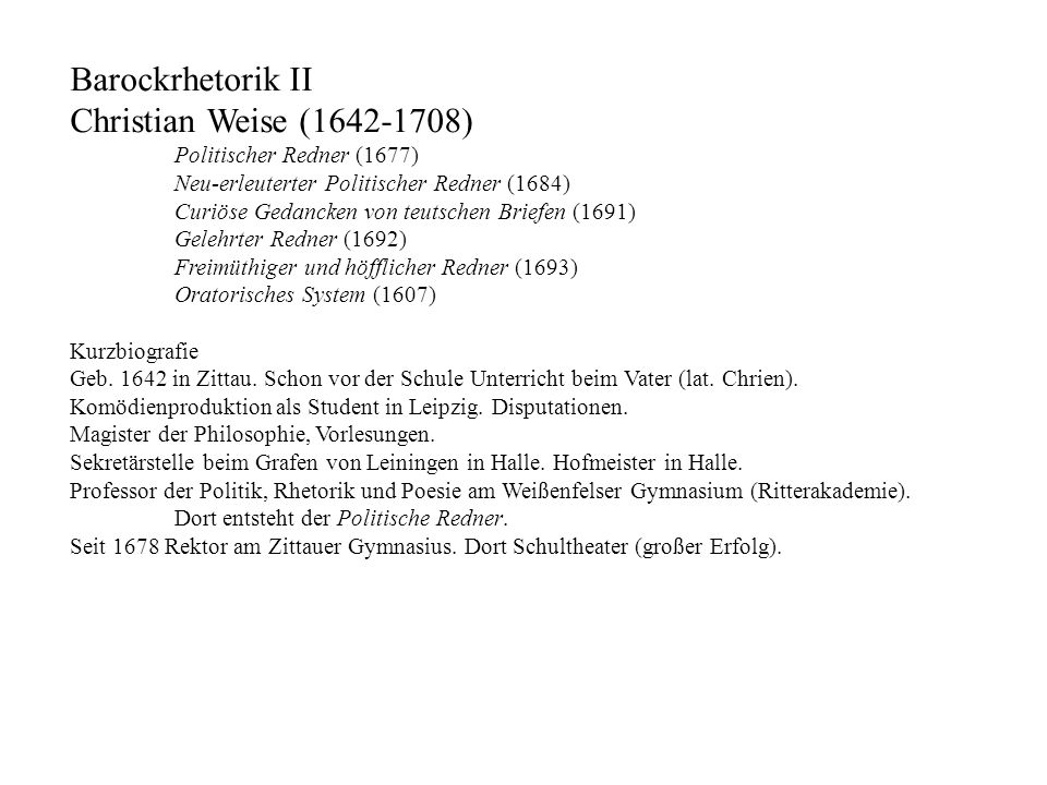 Barockrhetorik II Christian Weise (1642-1708)