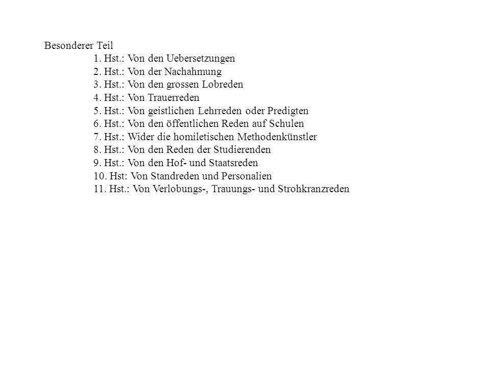 Besonderer Teil 1. Hst.: Von den Uebersetzungen. 2. Hst.: Von der Nachahmung. 3. Hst.: Von den grossen Lobreden.