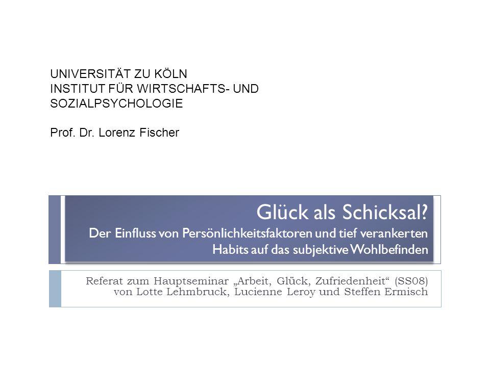 UNIVERSITÄT ZU KÖLN. INSTITUT FÜR WIRTSCHAFTS- UND SOZIALPSYCHOLOGIE. Prof. Dr. Lorenz Fischer.