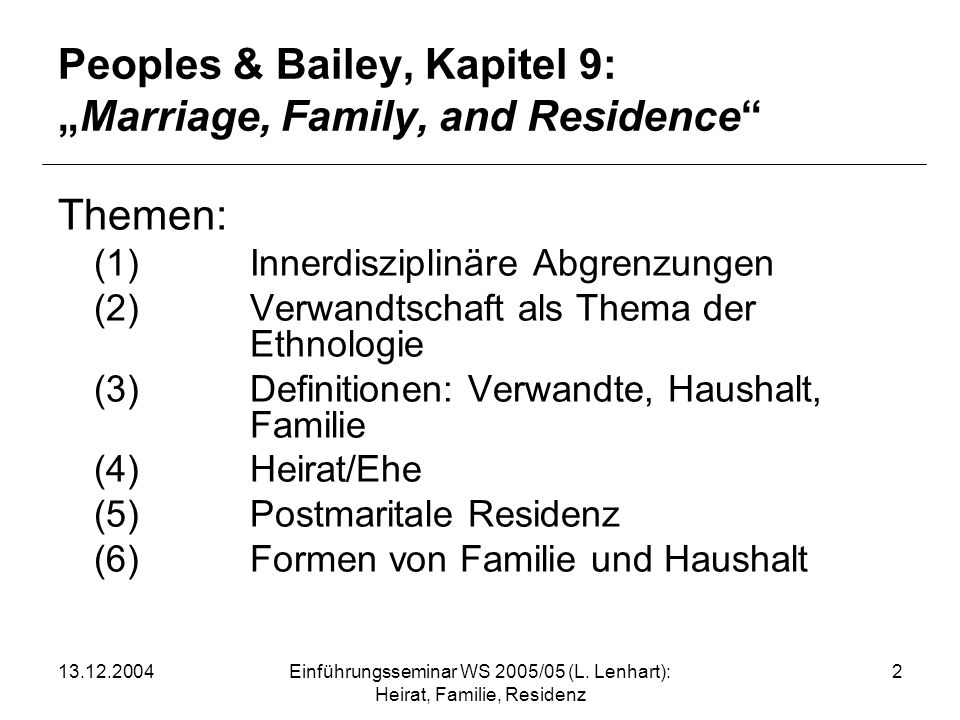 "Peoples & Bailey, Kapitel 9: ""Marriage, Family, and Residence"