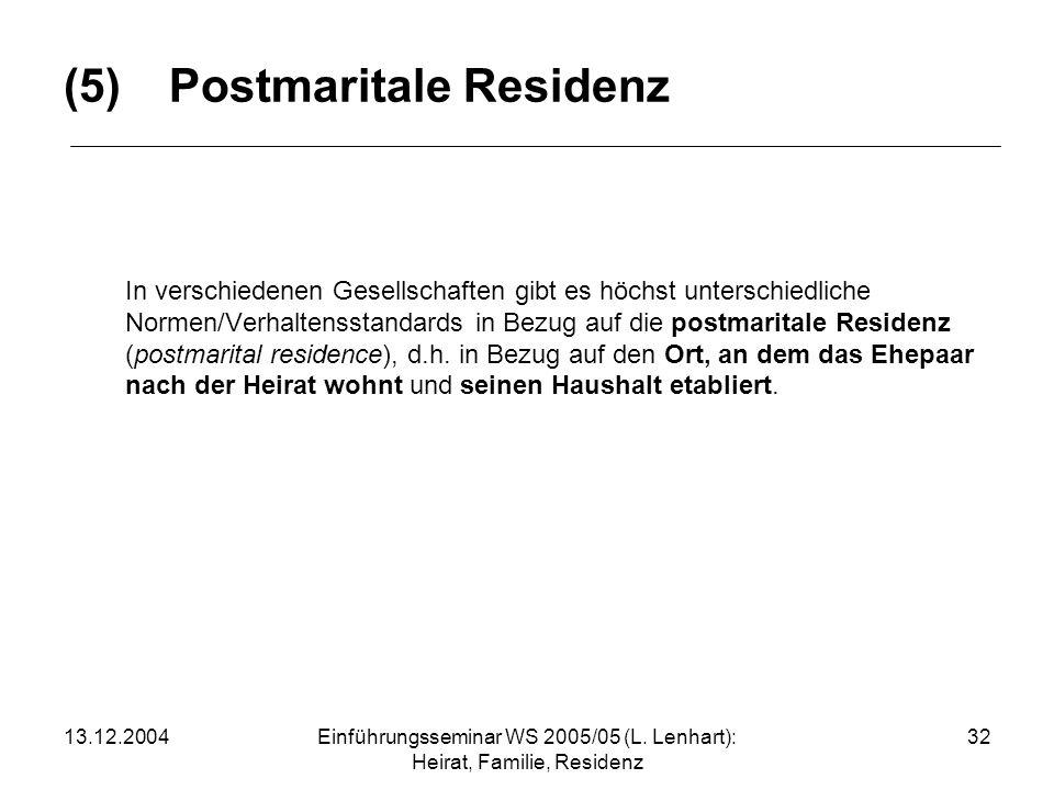 (5) Postmaritale Residenz
