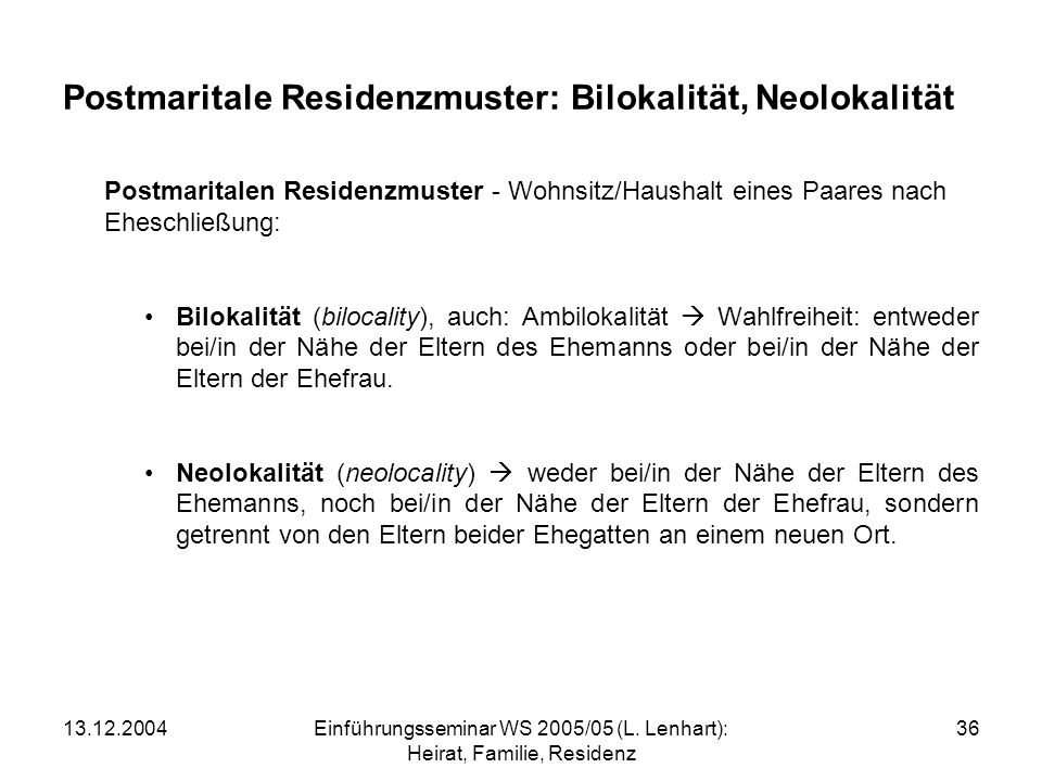 Postmaritale Residenzmuster: Bilokalität, Neolokalität