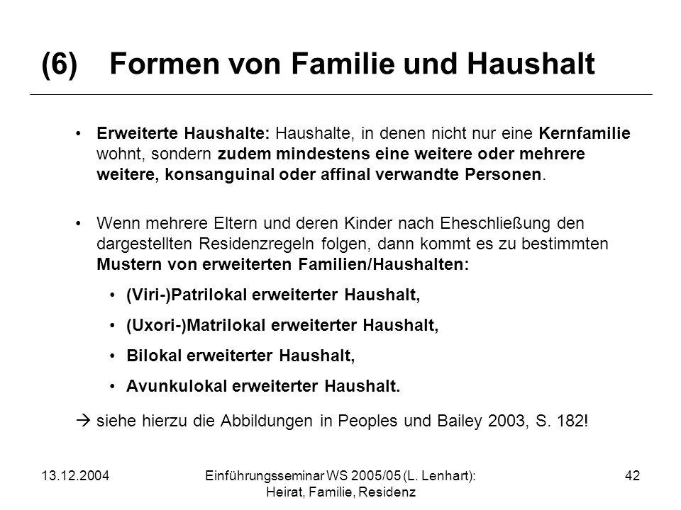(6) Formen von Familie und Haushalt