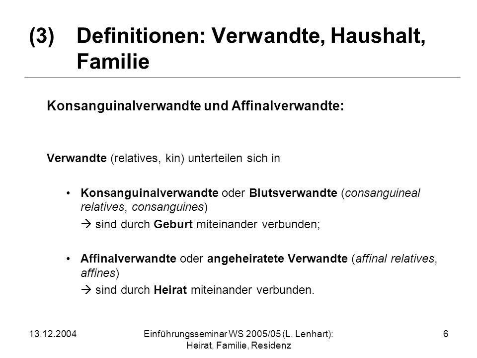 (3) Definitionen: Verwandte, Haushalt, Familie