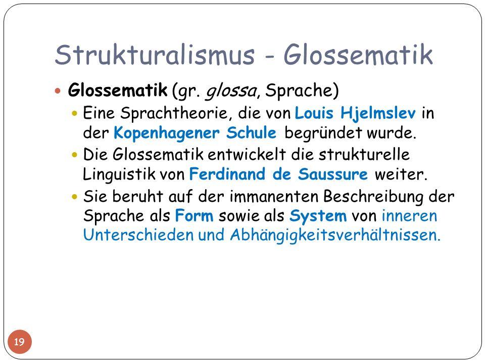 Strukturalismus - Glossematik