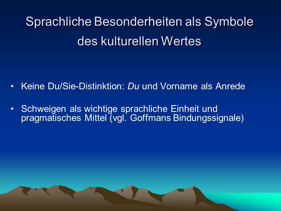 Sprachliche Besonderheiten als Symbole des kulturellen Wertes