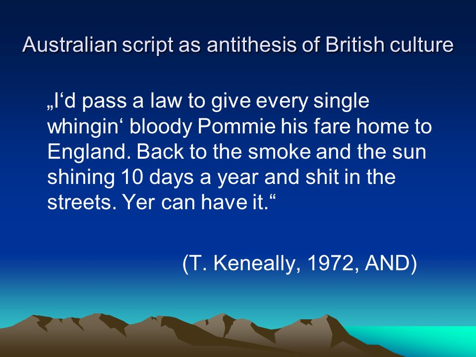 Australian script as antithesis of British culture