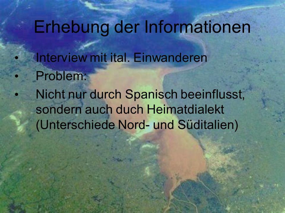 Erhebung der Informationen