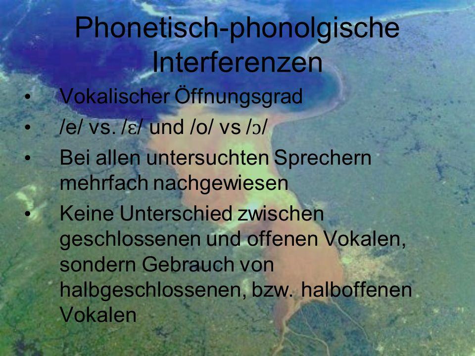 Phonetisch-phonolgische Interferenzen
