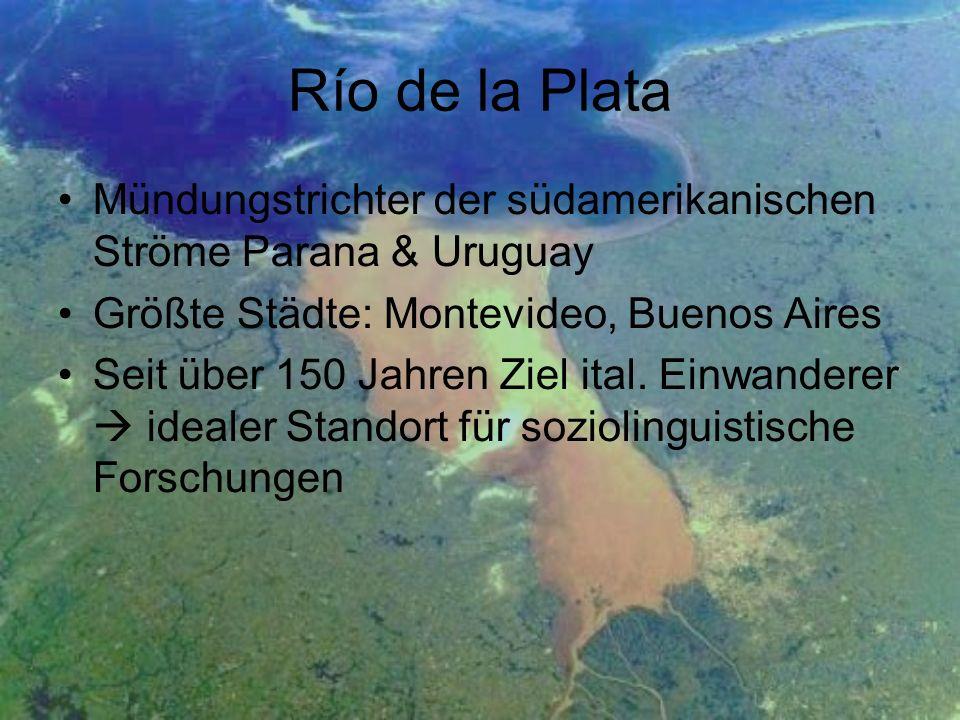 Río de la Plata Mündungstrichter der südamerikanischen Ströme Parana & Uruguay. Größte Städte: Montevideo, Buenos Aires.