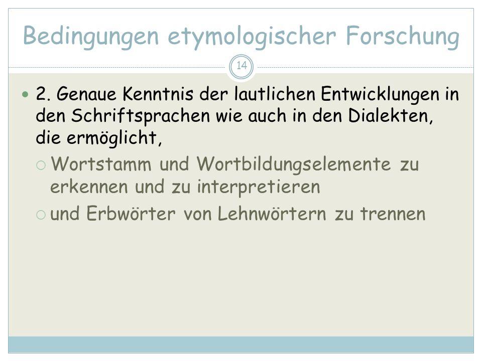 Bedingungen etymologischer Forschung