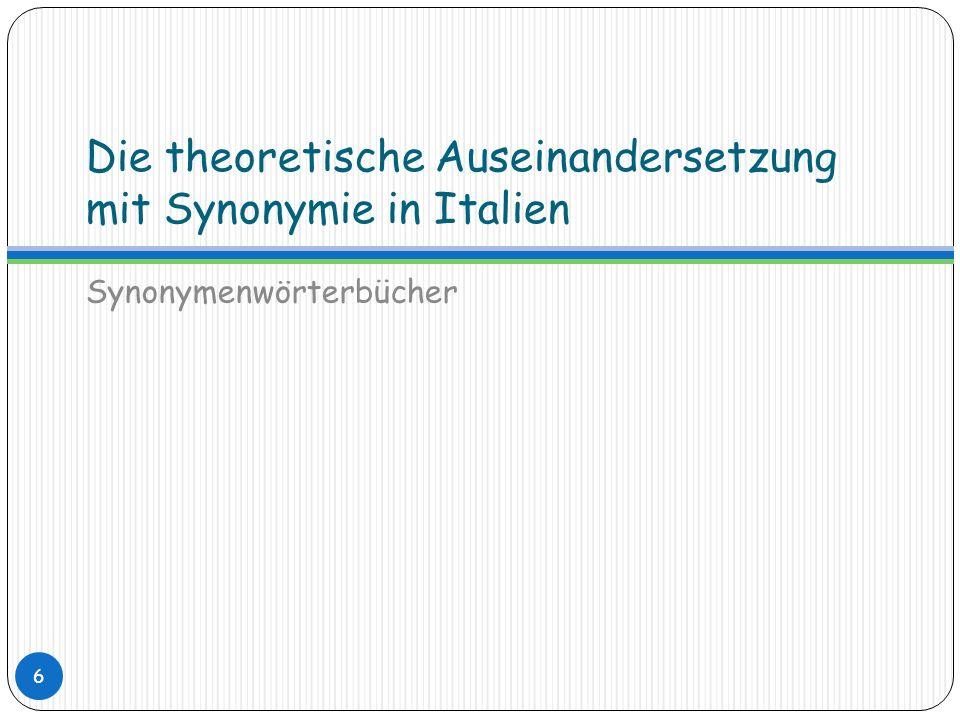 Die theoretische Auseinandersetzung mit Synonymie in Italien