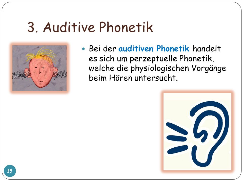 3. Auditive Phonetik