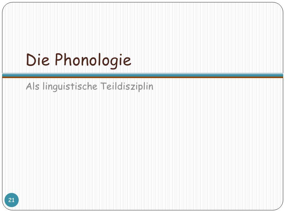 Die Phonologie Als linguistische Teildisziplin