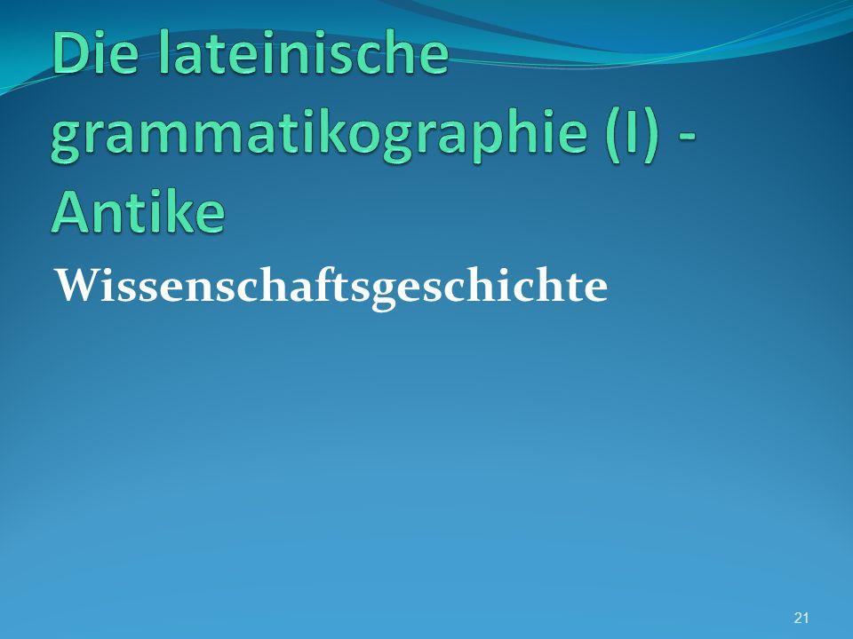 Die lateinische grammatikographie (I) - Antike