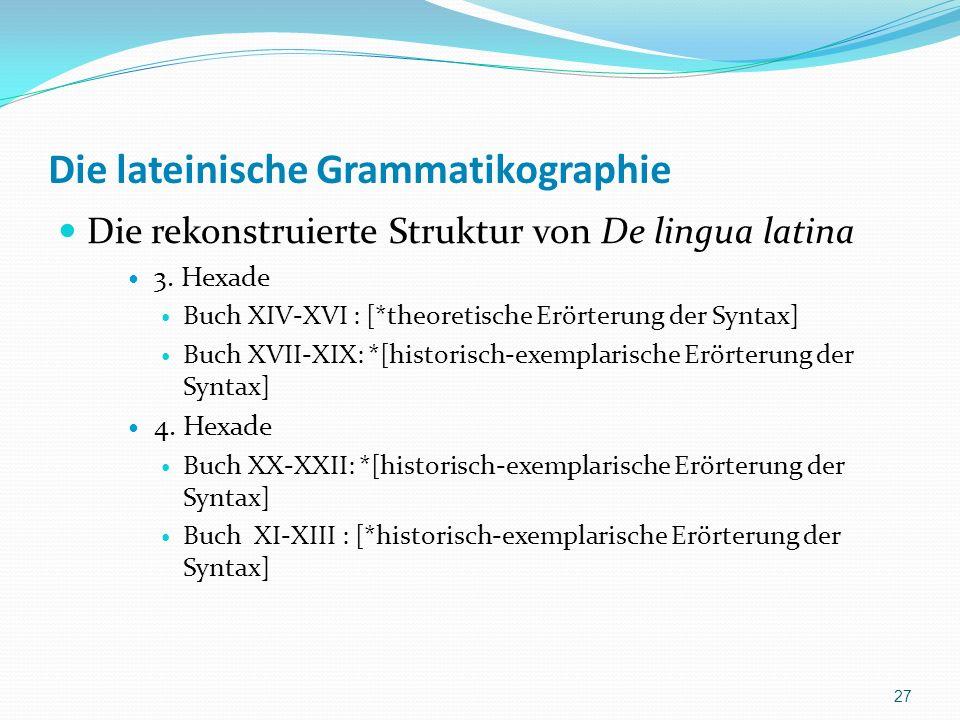 Die lateinische Grammatikographie