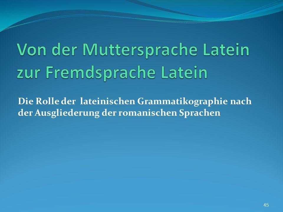 Von der Muttersprache Latein zur Fremdsprache Latein