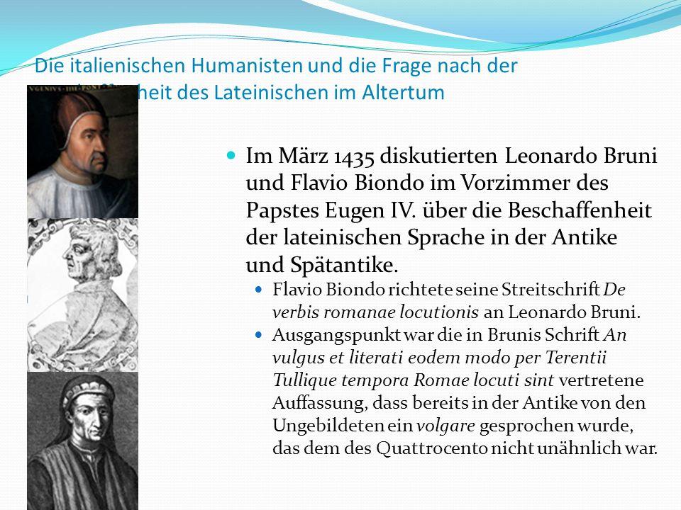 Die italienischen Humanisten und die Frage nach der Beschaffenheit des Lateinischen im Altertum