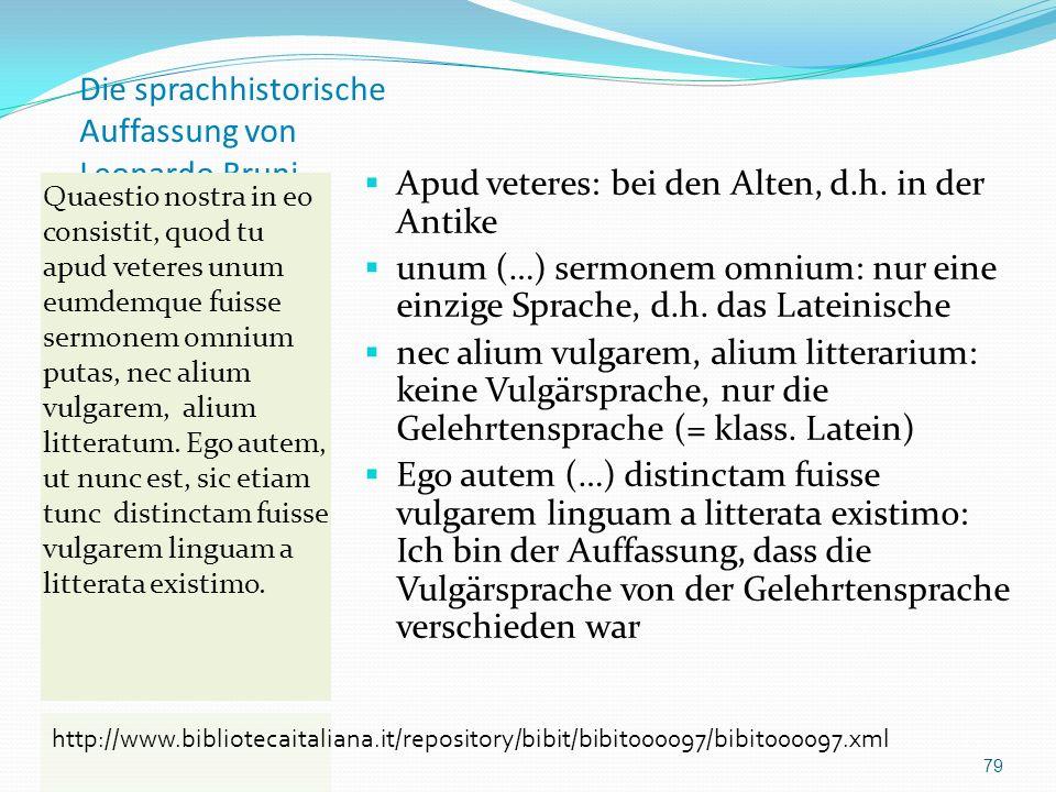 Die sprachhistorische Auffassung von Leonardo Bruni