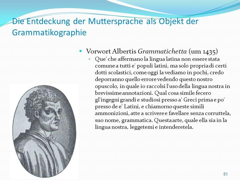 Die Entdeckung der Muttersprache als Objekt der Grammatikographie