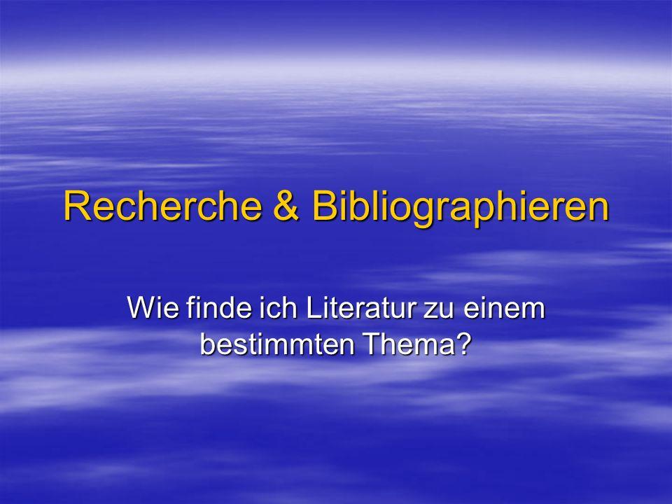 Recherche & Bibliographieren