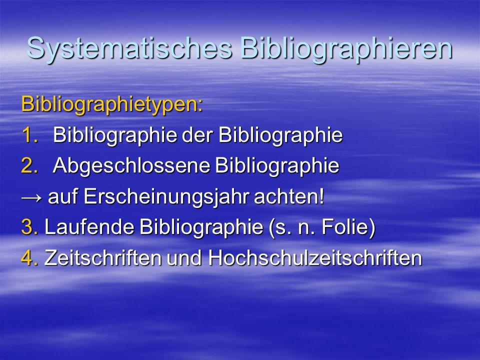 Systematisches Bibliographieren