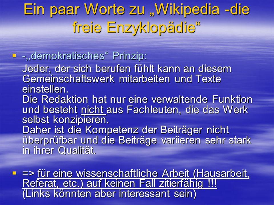 """Ein paar Worte zu """"Wikipedia -die freie Enzyklopädie"""