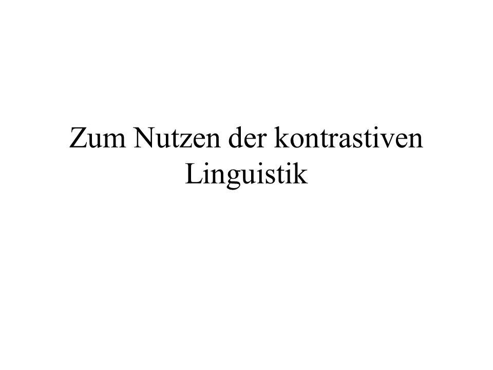 Zum Nutzen der kontrastiven Linguistik