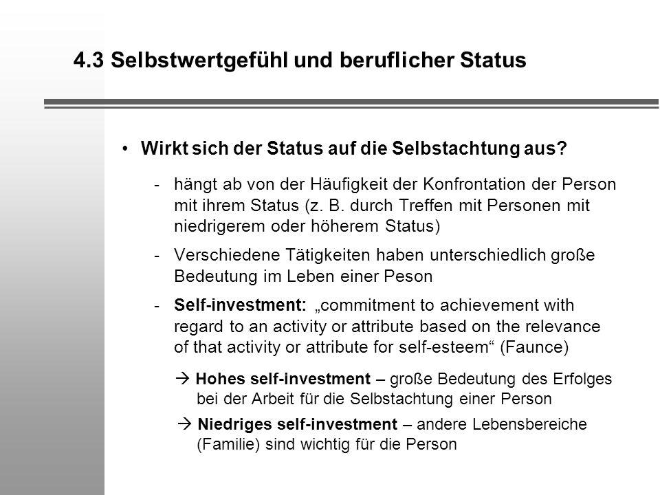 4.3 Selbstwertgefühl und beruflicher Status