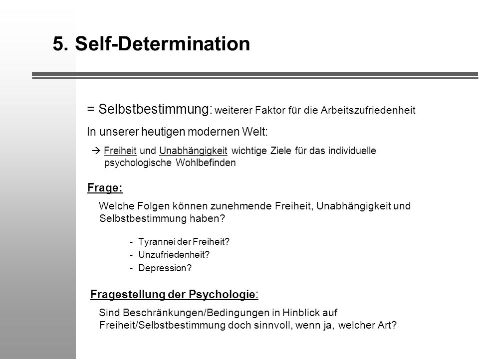 5. Self-Determination Frage: Fragestellung der Psychologie: