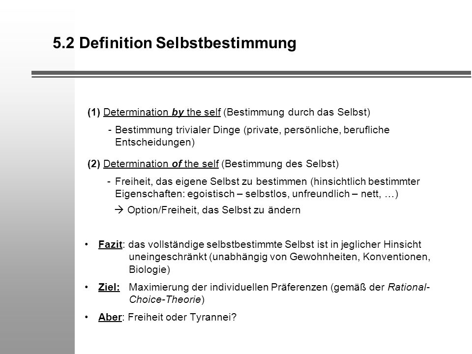 5.2 Definition Selbstbestimmung